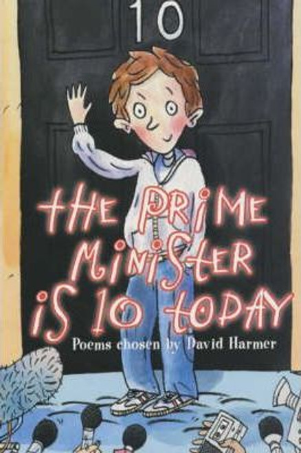 Harmer, David / the prime minister is 10 today