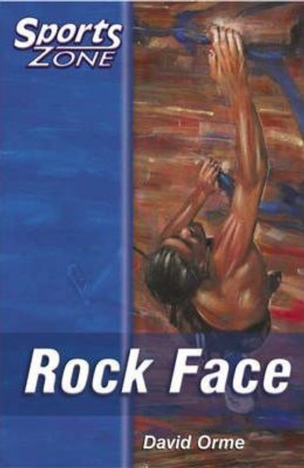 Orme, David / Sports Zone Level 2 - Rock Face: Bk.1