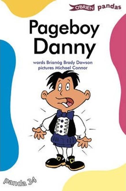 Dawson Brady, Brianóg / Pageboy Danny