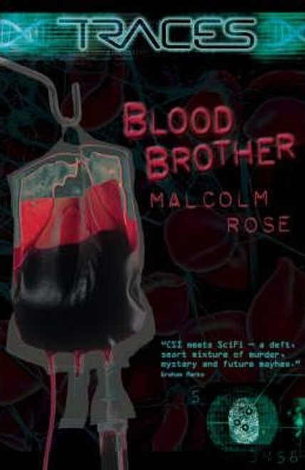 Rose, Malcome / Traces Blood Brother