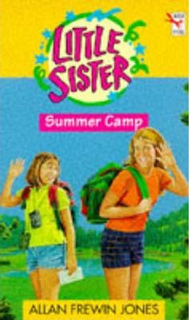 Jones Frewin, Allan / Little Sister 10: Summer Camp