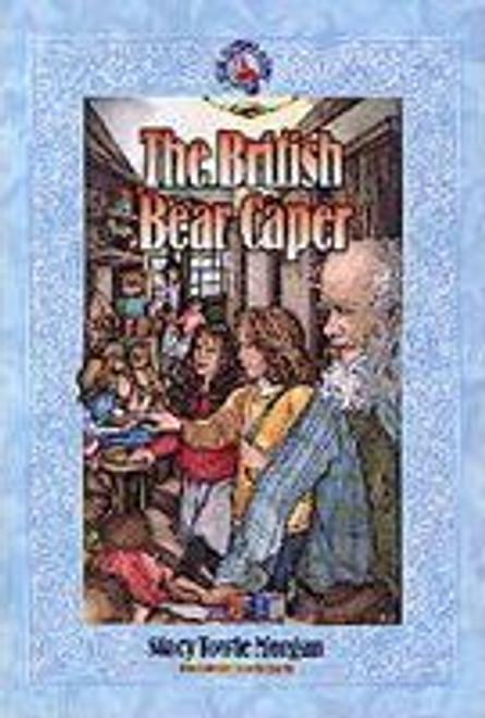 Morgan Towel, Stacey / The British Bear Caper: Book 4