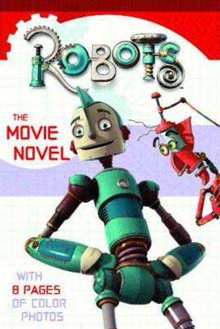 "Krulik, Nancy / ""Robots"" : The Movie Novel"
