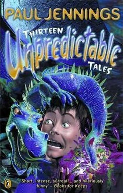 Jennings, Paul / Thirteen Unpredictable Tales
