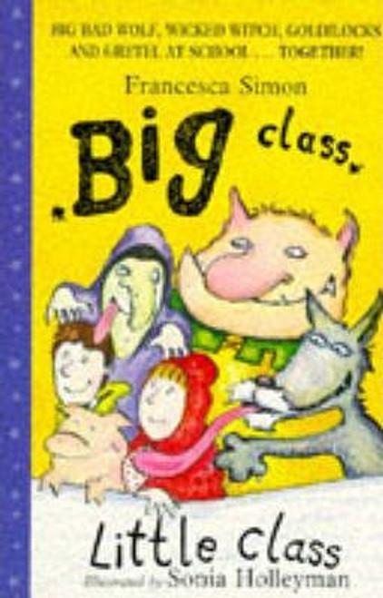 Holleyman, Sonia / Big Class, Little Class