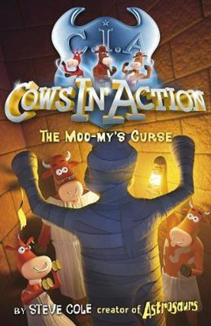 Cole, Steve / Cows in Action 2: The Moo-my's Curse