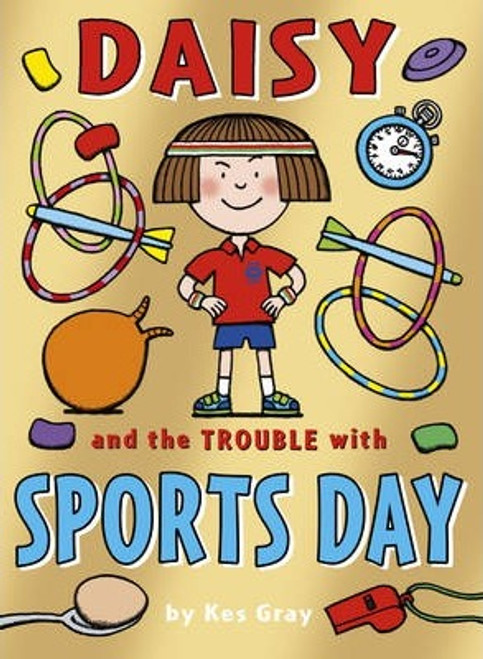 Gray, Kes / Daisy and the Trouble with Sports Day
