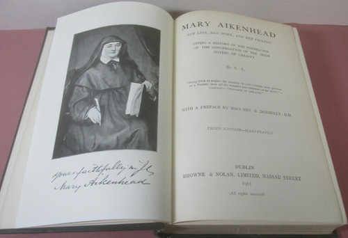 Atkinson, Sarah - Mary Aikenhead : Her Life Her Work and Her Friends - HB 3rd Ed 1911- Sisters of Charity