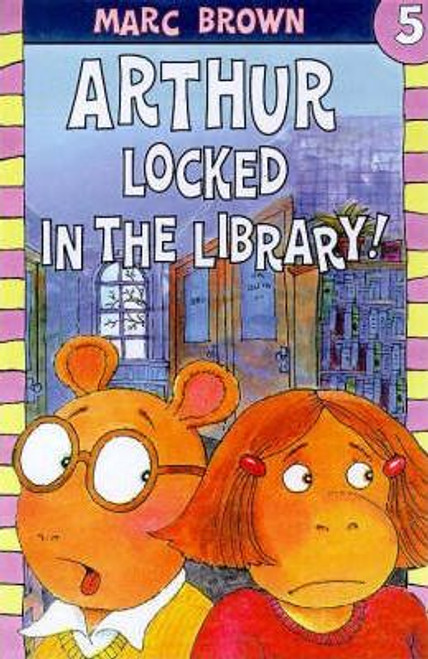 Brown, Marc / Arthur Locked in the Library