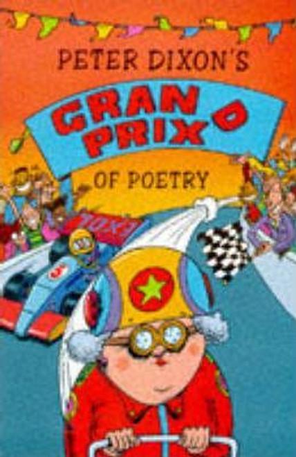 Dixon, Peter / Peter Dixon's Grand Prix of Poetry