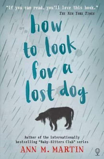 Martin, M.Ann / How to Look for a Lost Dog