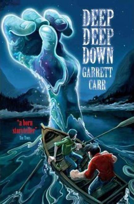 Carr, Garrett / Deep Deep Down