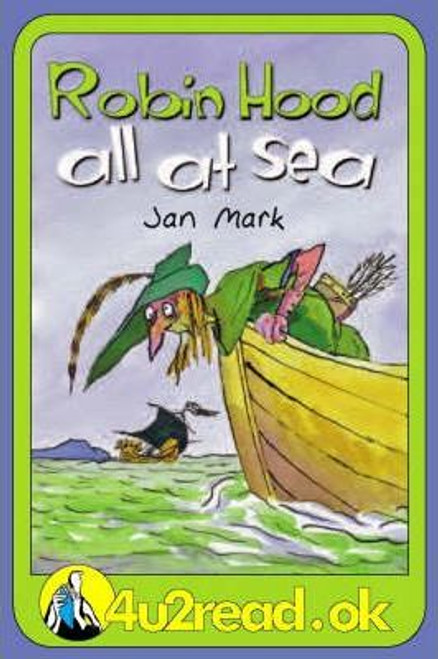 Mark, Jan / 4u2read.ok Robin Hood All at Sea