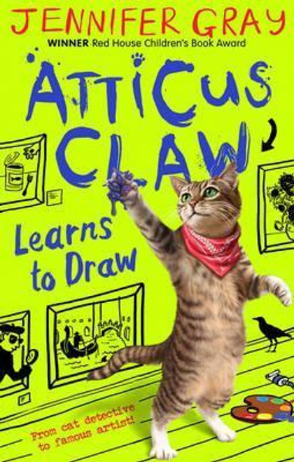 Gray, Jennifer / Atticus Claw Learns to Draw