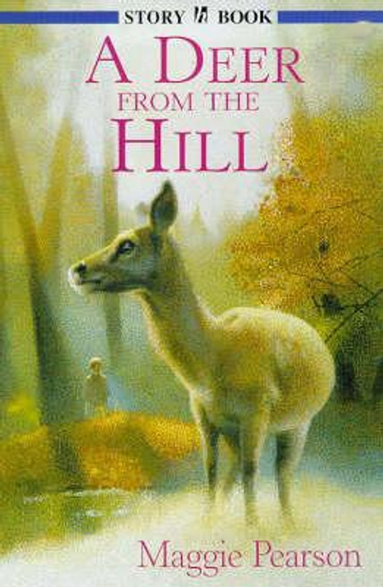 Pearson, Maggie / A Deer From The Hill