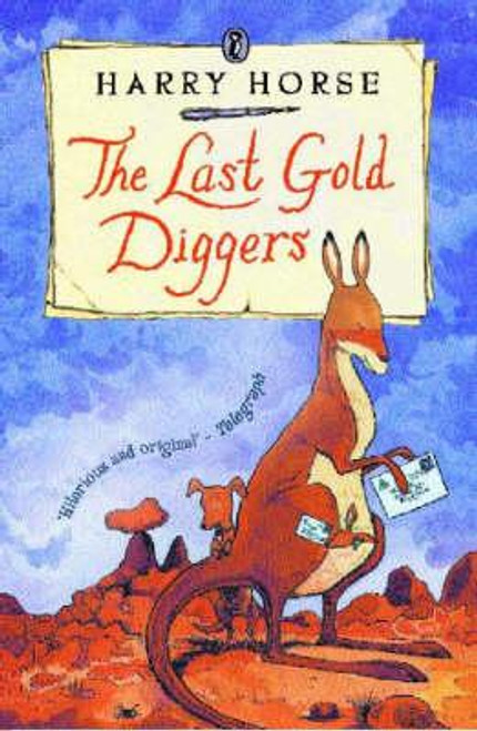 Horse, Harry / The Last Gold Diggers