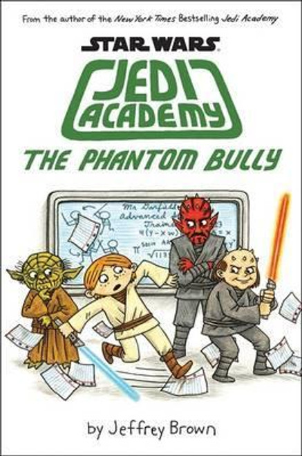 Brown, Jeffrey / Jedi Academy - The Phantom Bully
