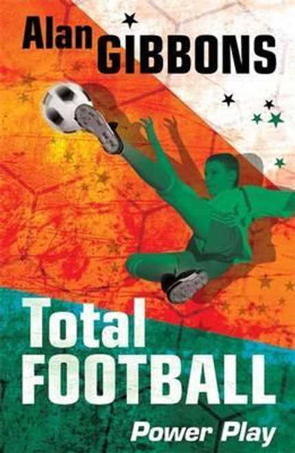 Gibbons, Alan / Total Football: Power Play : Book 6