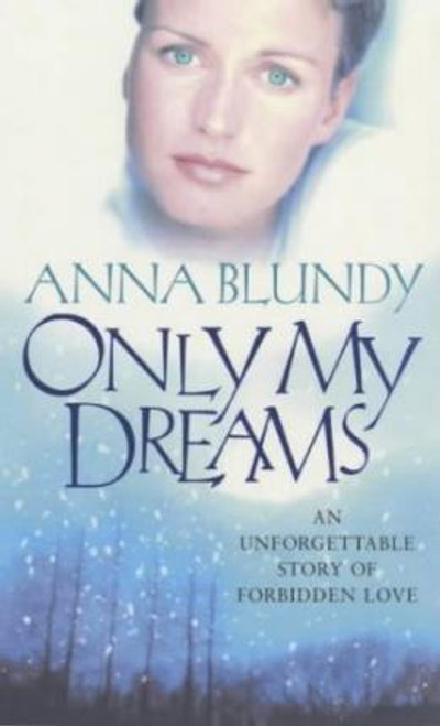 Blundy, Anna / Only My Dreams