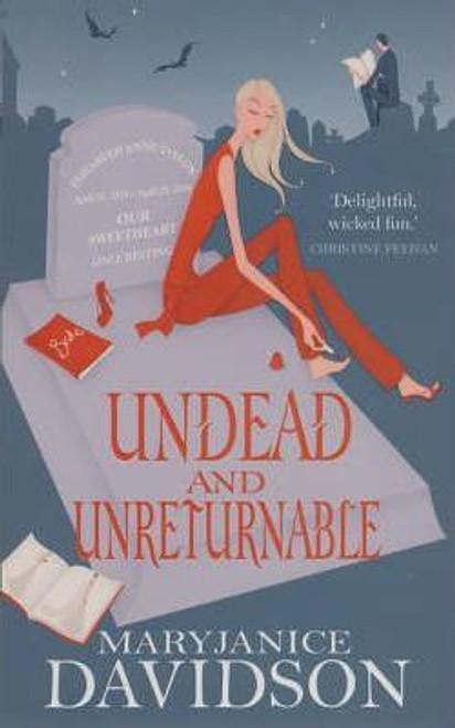 Davidson, MaryJanice / Undead And Unreturnable