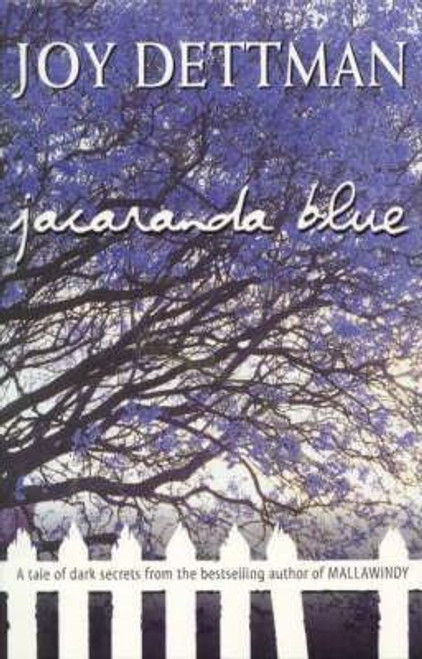 Dettman, Joy / Jacaranda Blue