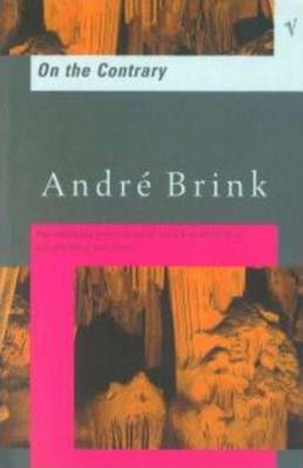Brink, Andre / On The Contrary