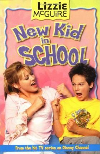 Jones, Jasmine / Lizzie McGuire : New Kid in School - Book #6