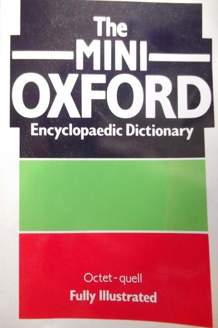 Mini Oxford Encyclopaedic Dictionary: Octet - Quell
