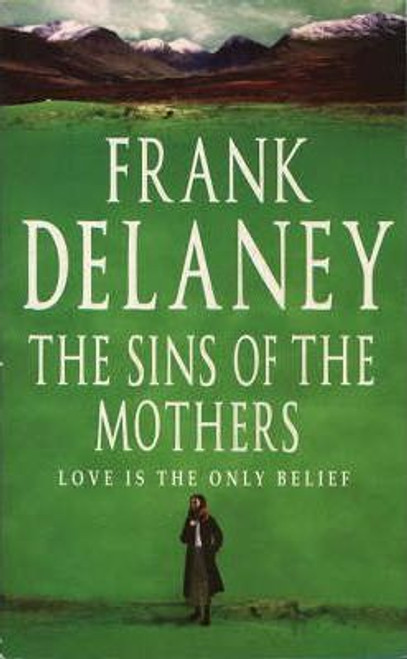 Delaney, Frank / The Sins of the Mothers