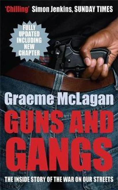 McLagan, Graeme / Guns and Gangs