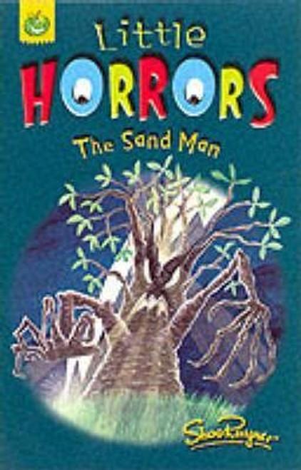 Rayner, Shoo / Little Horrors: The Sand Man