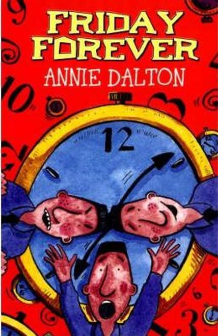 Dalton, Annie / Friday Forever