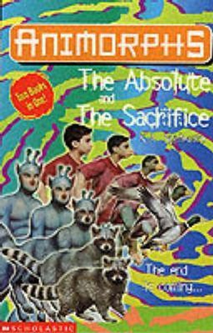 Applegate, Katherine / The Absolute: AND The Sacrifice