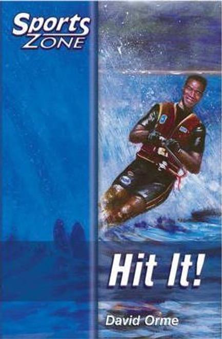Orme, David / Sports Zone - Level 2 Hit It!: Bk.5