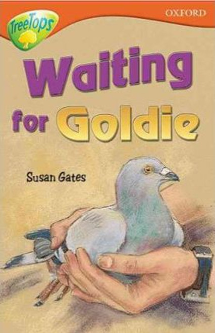 Gates, Susan / Oxford Reading Tree: Level 13: Treetops Stories: Waiting for Goldie