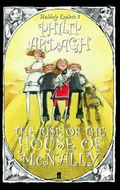 Ardagh, Philip / Rise of the House of Mcnally : Unlikely Exploits Book 3
