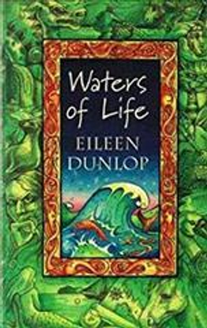 Dunlop, Eileen / Waters of Life
