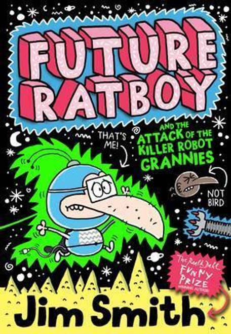 Smith, Jim / Future Ratboy and the Attack of the Killer Robot Grannies