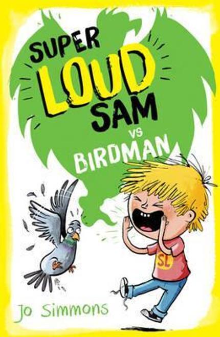 Simmons, Jo / Super Loud Sam vs Birdman