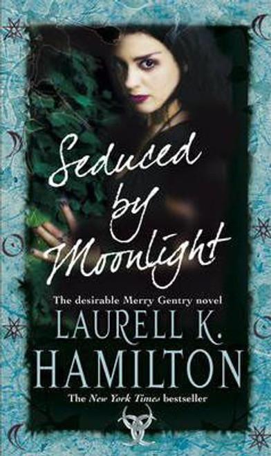 Hamilton, Laurell K. / Seduced By Moonlight