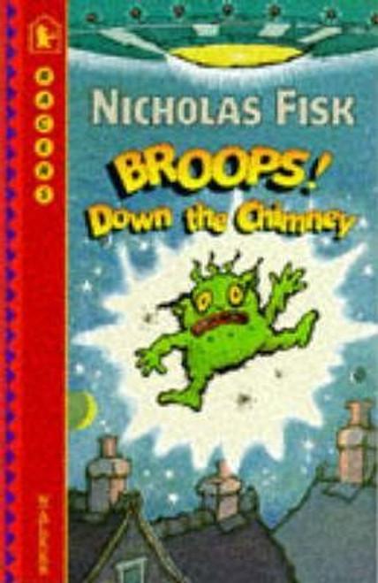 Fisk, Nicholas / Broops! Down The Chimney