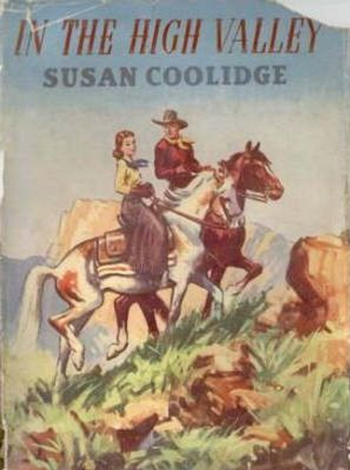 Coolridge, Susan / In the High Valley
