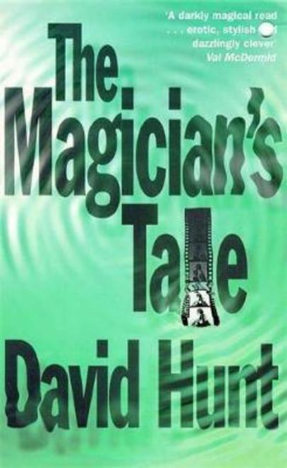 Hunt, David / The Magician's Tale