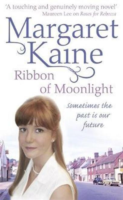 Kaine, Margaret / Ribbon of Moonlight