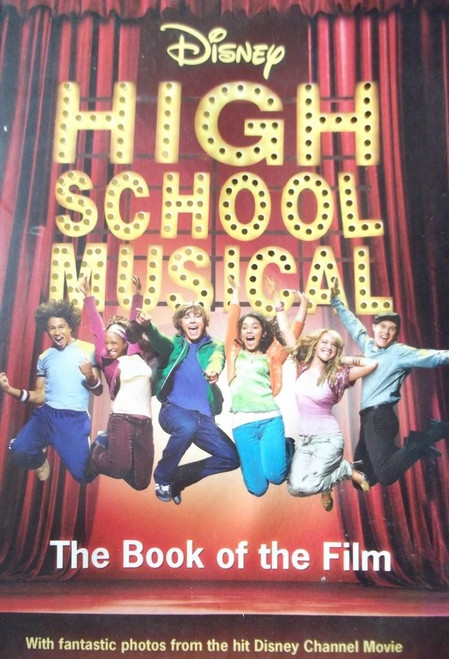 Disney / High School Musical: Book of the Film