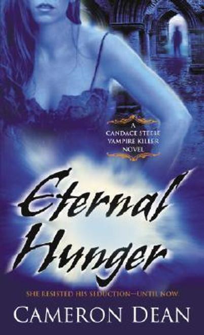 Dean, Cameron / Eternal Hunger