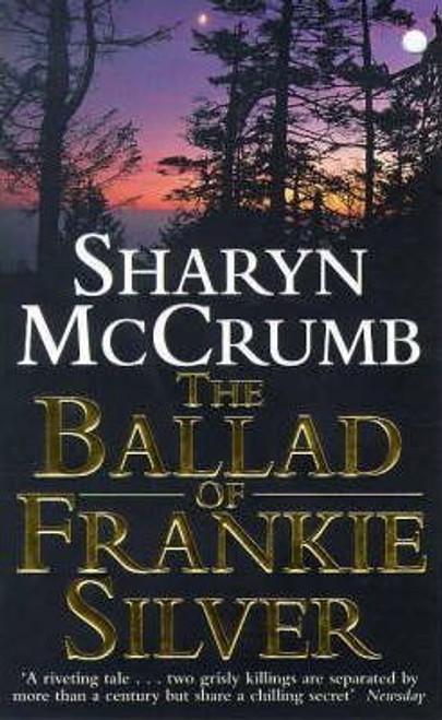 McCrumb, Sharyn / The Ballad of Frankie Silver