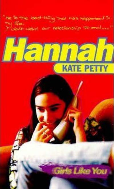 Petty, Kate / Hannah : Girls Like You