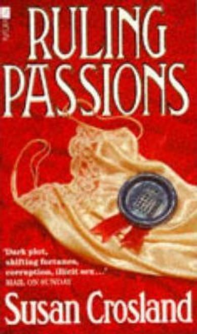 Crosland, Susan / Ruling Passions