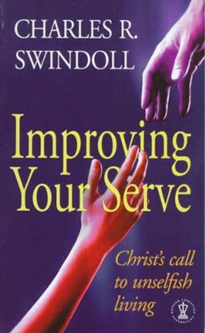 Swindoll, Charles / Improving Your Serve